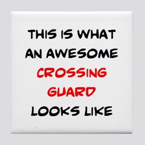 awesome crossing guard Tile Coaster