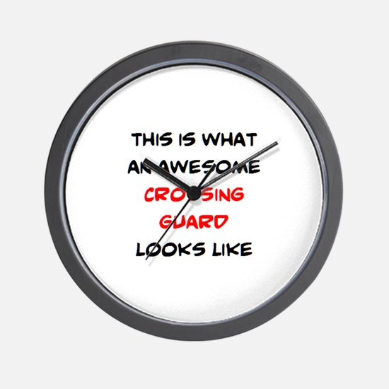 awesome crossing guard Wall Clock