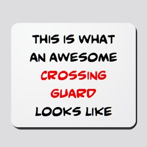 awesome crossing guard Mousepad