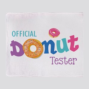 Official Donut Tester Throw Blanket