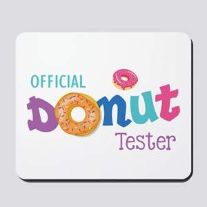 Official Donut Tester Mousepad
