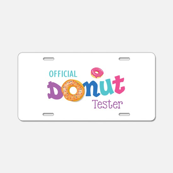 Official Donut Tester Aluminum License Plate