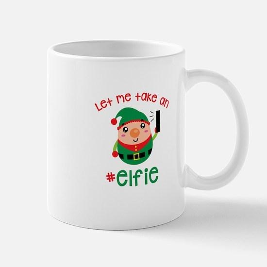 Let Me Take an #Elfie Mugs
