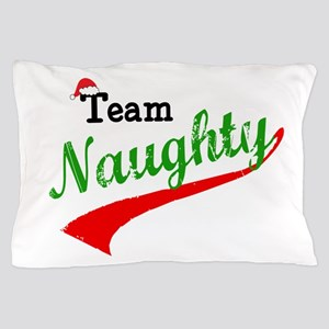 Team Naughty Pillow Case