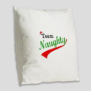 Team Naughty Burlap Throw Pillow