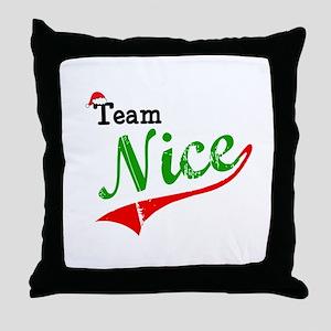 Team Nice Throw Pillow