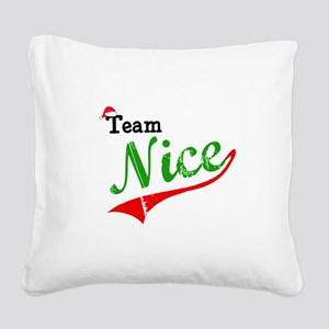 Team Nice Square Canvas Pillow