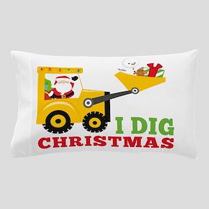 I Dig Christmas Pillow Case
