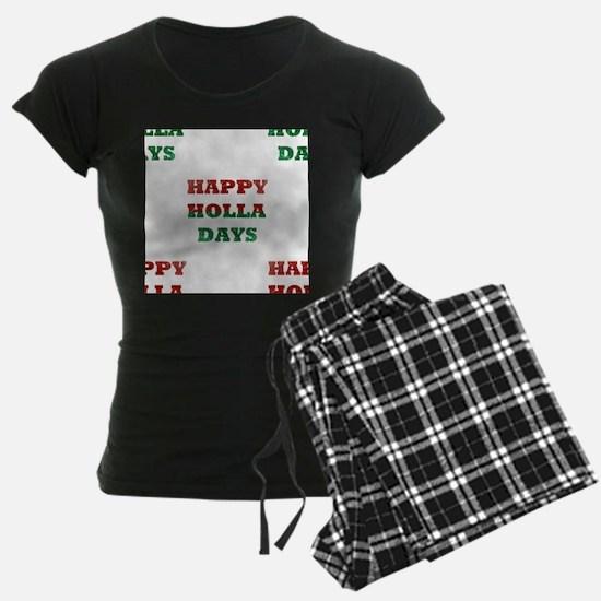 christmas happy holla days Pajamas