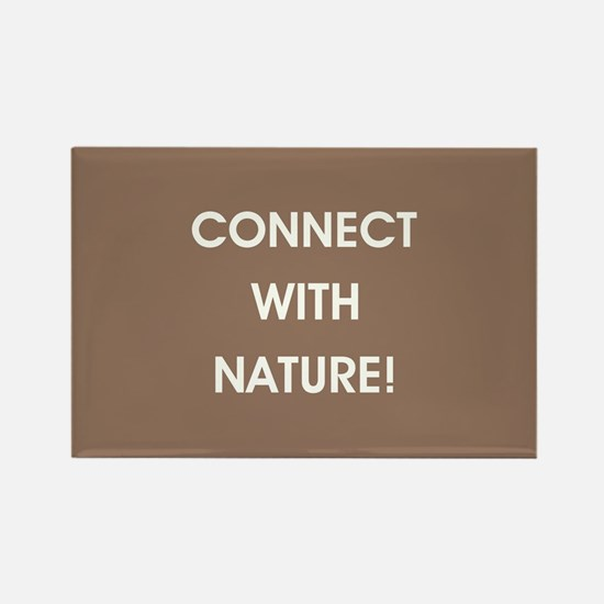 CONNECT WITH NATURE! Magnets