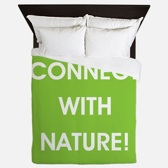 CONNECT WITH NATURE! Queen Duvet