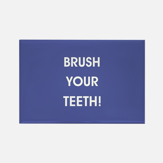BRUSH YOUR TEETH! Magnets