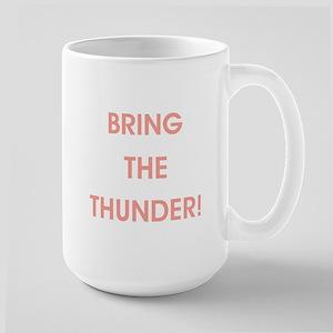 BRING THE THUNDER! Mugs