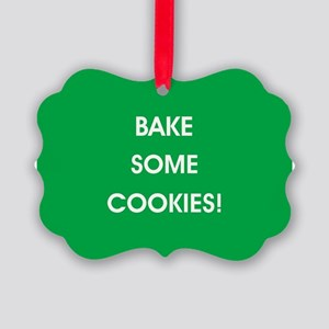 BAKE SOME COOKIES! Ornament
