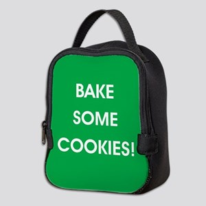 BAKE SOME COOKIES! Neoprene Lunch Bag