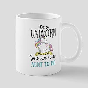 Unicorn AUNT TO BE 11 oz Ceramic Mug