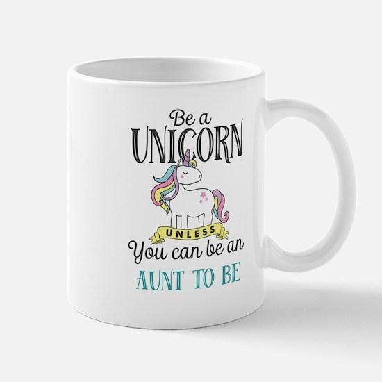 Unicorn AUNT TO BE Mug