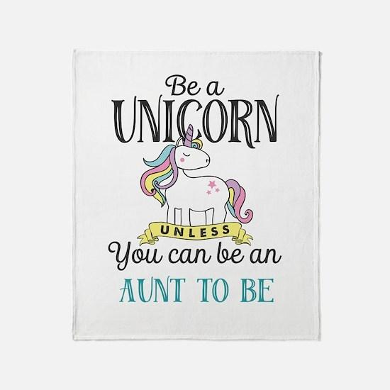 Unicorn AUNT TO BE Throw Blanket