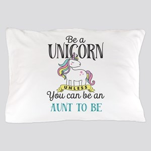 Unicorn AUNT TO BE Pillow Case
