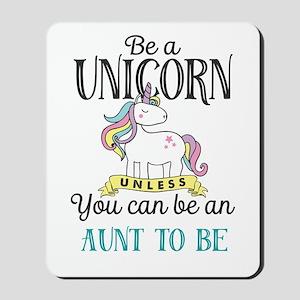 Unicorn AUNT TO BE Mousepad