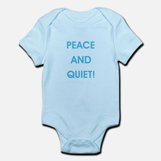 PEACE AND QUIET! Body Suit
