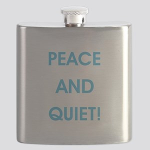 PEACE AND QUIET! Flask