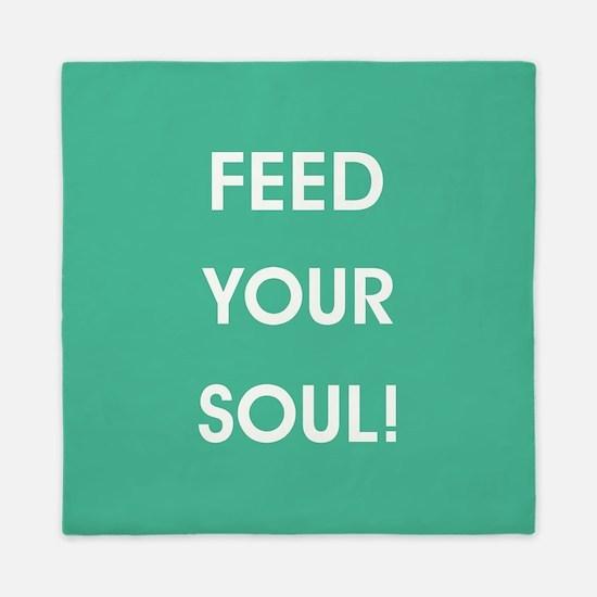 FEED YOUR SOUL! Queen Duvet
