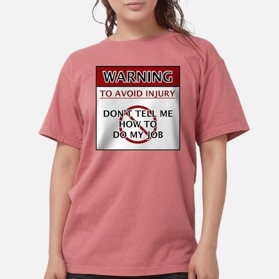 Warning_Job T-Shirt