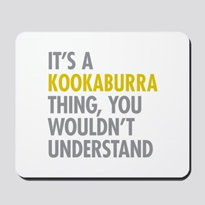Kookaburra Thing Mousepad