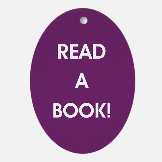 READ A BOOK! Oval Ornament
