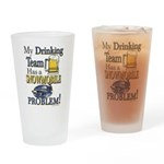 My Drinking Team has a Snowmobile P Drinking Glass