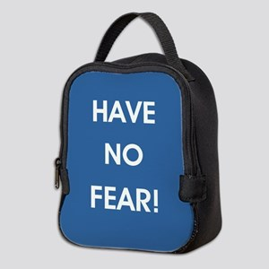 HAVE NO FEAR! Neoprene Lunch Bag