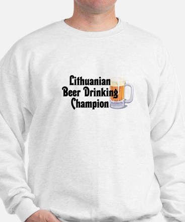Lithuanian Beer Champ Sweatshirt