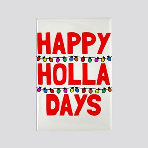 Happy holla days Rectangle Magnet