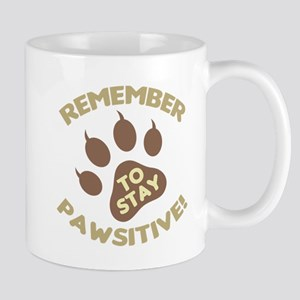 Stay Pawsitive Mugs