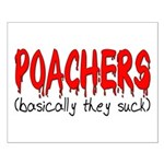 Poachers basically they suck Small Poster