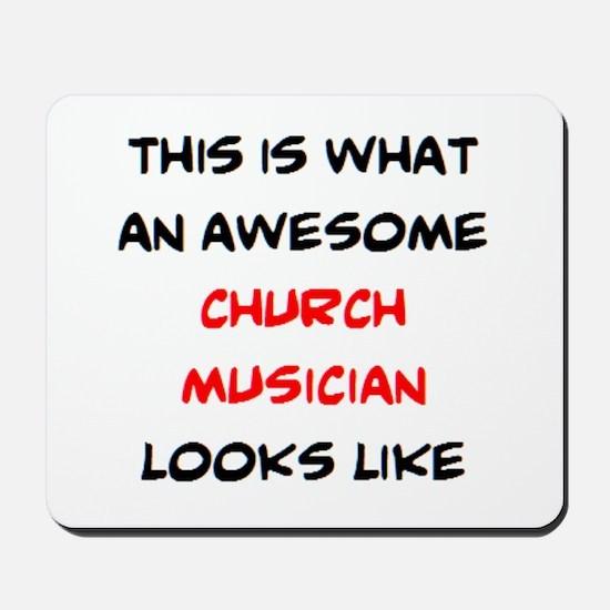 awesome church musician Mousepad
