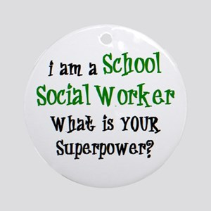 school social worker Round Ornament