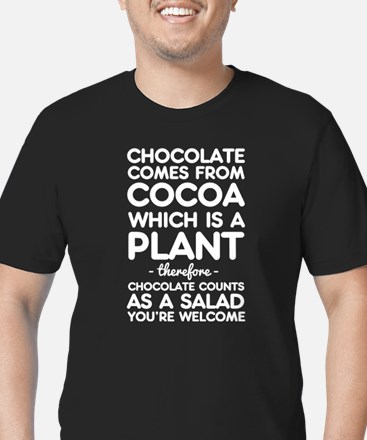 Chocolate comes from cocoa T-Shirt