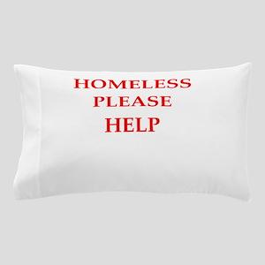 homeless Pillow Case