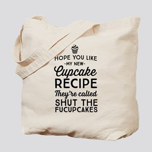 Hope you like my new cupcake recipe Tote Bag