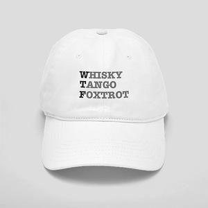 WTF - WHISKY,TANGO,FOXTROT Cap