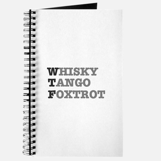 WTF - WHISKY,TANGO,FOXTROT Journal