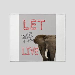 LET ME LIVE Throw Blanket