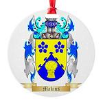 Makins Round Ornament