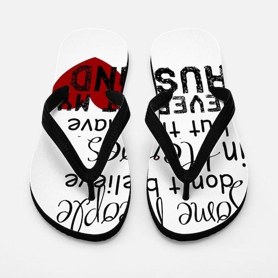Husband hero Flip Flops