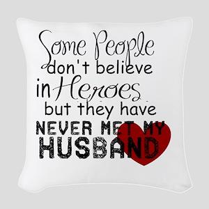 Husband hero Woven Throw Pillow