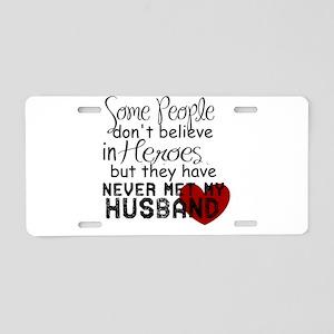 Husband hero Aluminum License Plate