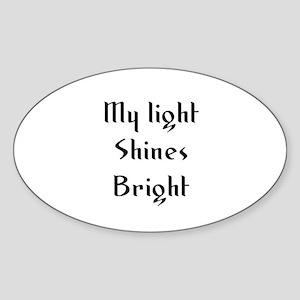 My light Shines Bright Oval Sticker