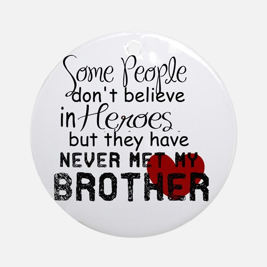 Funny Brother Round Ornament